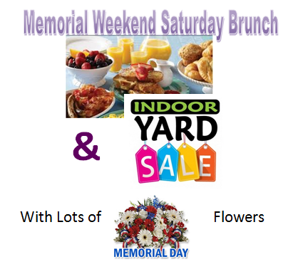 Saturday, May 23, 2015 Fundraiser Brunch and Yard Sale