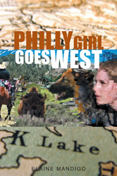 "First Friday Book Club June Selection: ""Philly Girl Goes West"" by Glendo Author Elaine Mandigo."